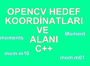 OpenCv Tespit Edilen Hedef Özellikleri