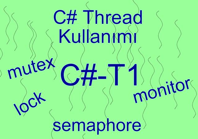 C# Thread Kullanımı #1